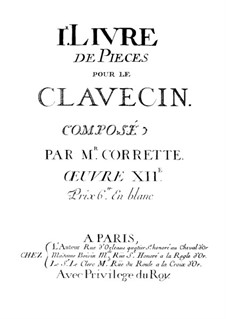 Pieces for Harpsichord, Book I, Op.12: Pieces for Harpsichord, Book I by Michel Corrette