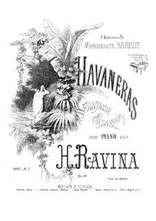 Havaneras (Fantaisie Espagnole), Op.52: Havaneras (Fantaisie Espagnole) by Jean-Henri Ravina