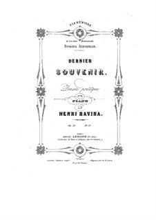 Dernier Souvenir, Op.31: Dernier Souvenir by Jean-Henri Ravina