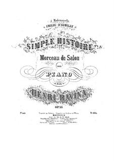 Simple History, Op.35: Simple History by Jean-Henri Ravina