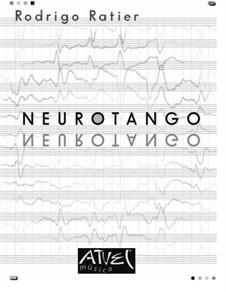 Neurotango: Neurotango by Rodrigo Ratier