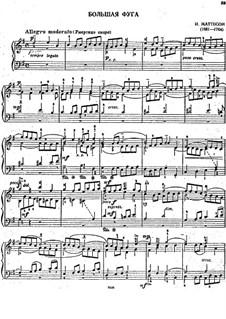 Grand Fugue: Grand Fugue by Johann Mattheson