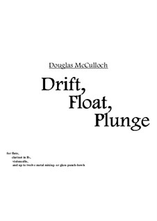 Drift, Float, Plunge: Drift, Float, Plunge by Douglas McCulloch