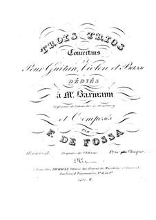 Three Trios for Violin, Cello and Guitar, Op.18: Trio No.1 in A Major by François de Fossa