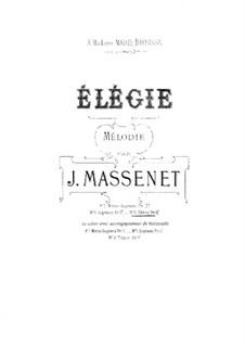 Dix pièces de genre, Op.10: No.5 Mélodie (Élégie), for voice and piano (G Minor) by Jules Massenet