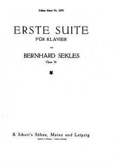 Suite No.1 for Piano, Op.34: Suite No.1 for Piano by Bernhard Sekles