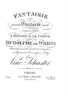 Fantasia for Guitar, Op.7: Fantasia for Guitar by Vincenz Schuster