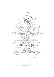 Fantasia No.3 on Themes from 'La Muette de Portici' by Auber: Fantasia No.3 on Themes from 'La Muette de Portici' by Auber by Carl Czerny