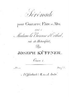 Serenade for Flute, Viola and Guitar, Op.1: Serenata para flauta, viola y guitarra by Joseph Küffner