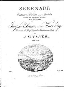 Serenade for Violin, Viola and Guitar, Op.36: serenata para violino, viola e guitarra by Joseph Küffner