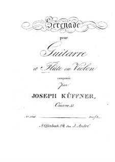 Serenade for Flute (or Violin) and Guitar, Op.55: Serenade for Flute (or Violin) and Guitar by Joseph Küffner