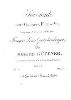 Serenade for Flute, Viola and Guitar, Op.7: Serenata para flauta, viola y guitarra by Joseph Küffner