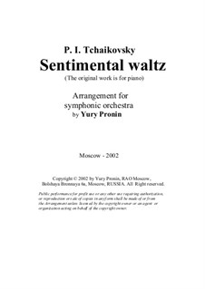 Six Pieces for Piano, TH 143 Op.51: No.6 Sentimental Waltz, for orchestra by Pyotr Tchaikovsky