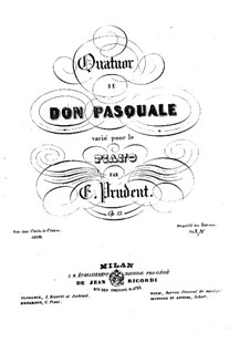 Variations on Quartet from 'Don Pasquale' by Donizetti, Op.13: Variations on Quartet from 'Don Pasquale' by Donizetti by Émile Prudent
