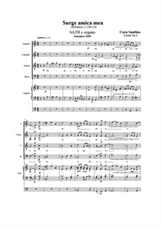 Surge, amica mea. SATB e organo, CS161 No.1: Surge, amica mea. SATB e organo by Santino Cara