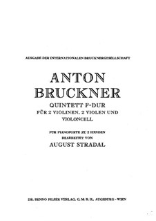 String Quintet in F Major, WAB 112: arranjo para piano by Anton Bruckner