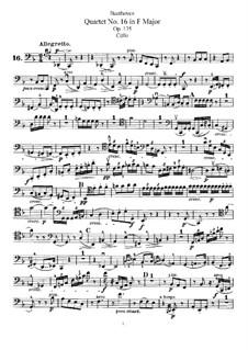 String Quartet No.16 in F Major, Op.135: parte violoncelo by Ludwig van Beethoven