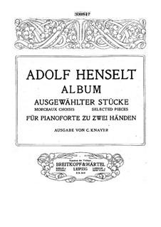 Album of Selected Pieces: Album of Selected Pieces by Adolf von Henselt