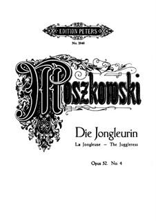 Six Fantastic Pieces, Op.52: No.4 Die Jongleurin (The Juggleress) by Moritz Moszkowski