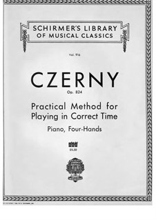 Practical Method for Playing in Correct Time for Piano Four Hands, Op.824: No.1-17 by Carl Czerny