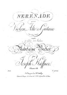 Serenade for Violin, Viola and Guitar, Op.63: serenata para violino, viola e guitarra by Joseph Küffner