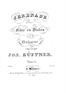 Serenade for Flute (or Violin) and Guitar, Op.72: Serenade for Flute (or Violin) and Guitar by Joseph Küffner