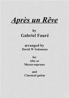 Three Songs, Op.7: No.1 Après un rêve (After a Dream) for voice and guitar by Gabriel Fauré
