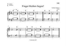 Finger bleiben liegen: Finger bleiben liegen by Norbert Sprave