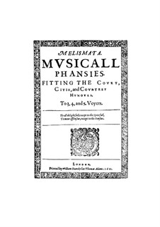 Melismata (Twenty Three Madrigals): Melismata (Twenty Three Madrigals) by Thomas Ravenscroft
