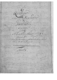 Six Quartets, Op.1: Quartets No.1-5 for Flute and Strings. Quartet No.6 for Flute, Strings and Harpsichord by Joseph Aloys Schmittbauer