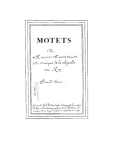 Six Grand Motets: No.4-6 by Guillaume Minoret