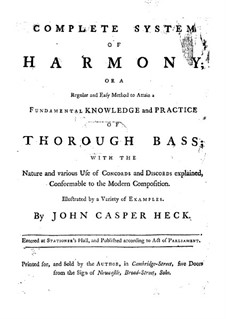 A Complete System of Harmony: A Complete System of Harmony by Johann Caspar Heck