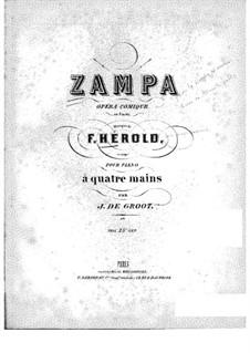 Zampa, ou La fiancée de marbre (Zampa, or the Marble Bride): Act I, No.1-3, for piano four hands by Ferdinand Herold