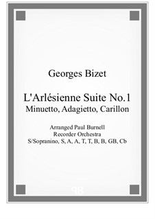 Suite I: No.2-4 Minuetto, Adagietto and Carillon, for recorder orchestra by Georges Bizet