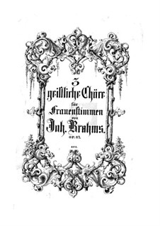 Three Sacred Choirs, Op.37: set completo by Johannes Brahms