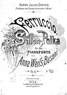 Salon Polka for Piano, Op.9: Salon Polka for Piano by Anna Weiss-Busoni