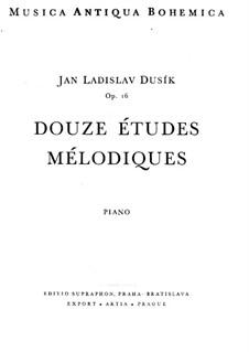 Twelve Melodious Etudes, Op.16: Twelve Melodious Etudes by Jan Ladislav Dussek