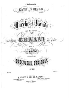 March and Rondo on 'Ernani' by Verdi, Op.189: March and Rondo on 'Ernani' by Verdi by Henri Herz