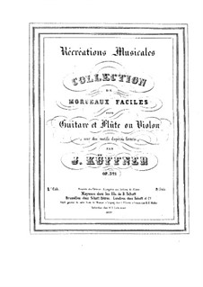 Récréations musicales for Guitar, Flute or Violin, Op.321: Récréations musicales for Guitar, Flute or Violin by Joseph Küffner