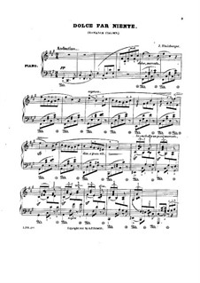 Three Piano Pieces, Op.29: No.1 Dolce fa niente by Josef Gabriel Rheinberger