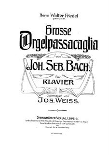 Passacaglia and Fugue in C Minor, BWV 582: Passacaglia. Arrangement for piano by Johann Sebastian Bach