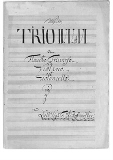 Three Trios for Flute, Violin and Cello, No.4-6: Three Trios for Flute, Violin and Cello, No.4-6 by Franz Anton Hoffmeister