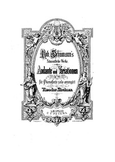 Andante and Variations for Two Pianos, Two Cellos and French Horn, Op.46: versão para piano by Robert Schumann