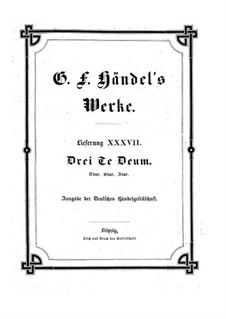 Three Te Deum, HWV 280-282: Three Te Deum by Georg Friedrich Händel