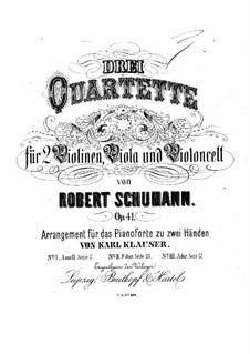 Three String Quartets, Op.41: Quartet No.1. Version for piano by Robert Schumann
