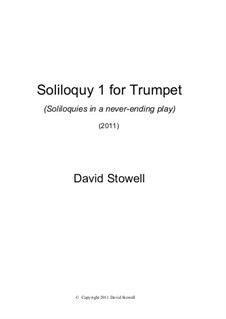 Soliloquy No.1 for Trumpet: Soliloquy No.1 for Trumpet by David Stowell