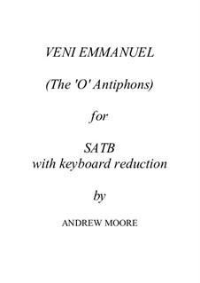 Veni Emmanuel – the 'O Antiphons': Veni Emmanuel – the 'O Antiphons' by Andrew Moore