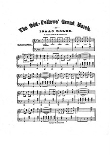 The Odd-Fellows. Grand March for Piano (or Organ): The Odd-Fellows. Grand March for Piano (or Organ) by Isaac Doles
