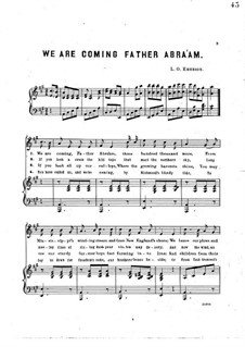 We are Coming Father Abra'am: We are Coming Father Abra'am by Luther Orlando Emerson