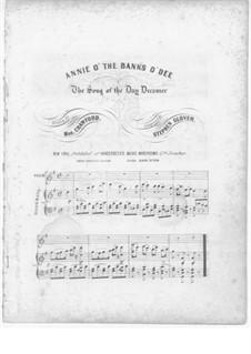 Annie o' the Banks o' Dee: Annie o' the Banks o' Dee by Stephen Glover